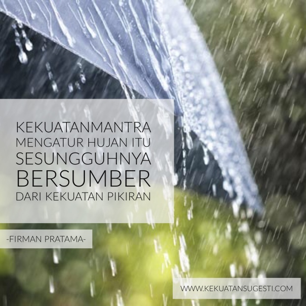 kekuatan-sugesti-menghentikan-hujan